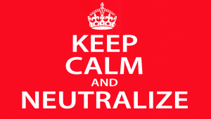 Keep Calm and Neutralize